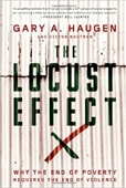 The Locust Effect : Why The End of Poverty Requires The End of Violence