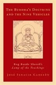 The Buddhas Doctrine And The Nine Vehicles : Rog Bande Sherabs Lamp of The Teachings