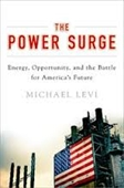 The Power Surge : Energy, Opportunity, And The Battle For Americas Future