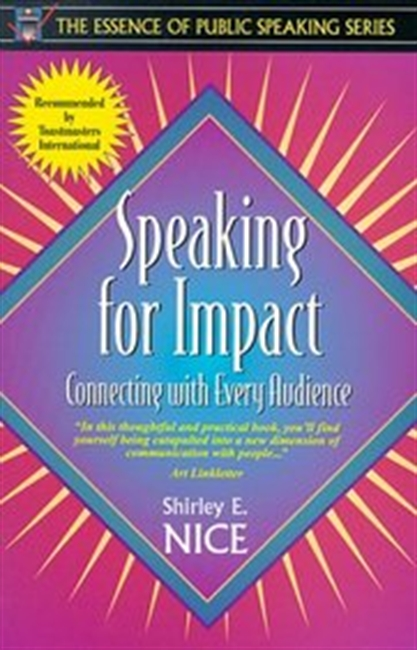Speaking For Impact - Connecting With Every Audience