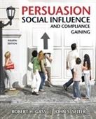 Persuasion, Social Influence, And Compliance Gaining (4th Edition)