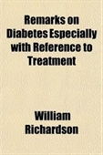 Remarks On Diabetes Especially With Reference To Treatment