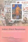 Indias Silent Revolution : The Rise of The Lower Castes in North India