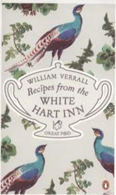 Great Food : Recipes From The White Hart Inn