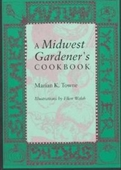 A Midwest Gardeners Cookbook