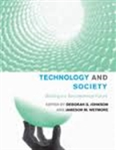 Technology And Society : Building Our Sociotechnical Future