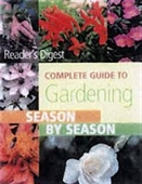 Readers Digest :Complete Guide To Gardening Season By Season