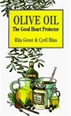 Olive Oil: The Good Heart Protector