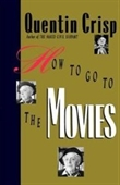 How To Go To The Movies