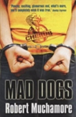 Cherub : Mad Dogs