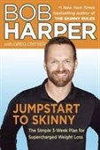 Jumpstart To Skinny : The Simple 3-Week Plan For Supercharged Weight Loss