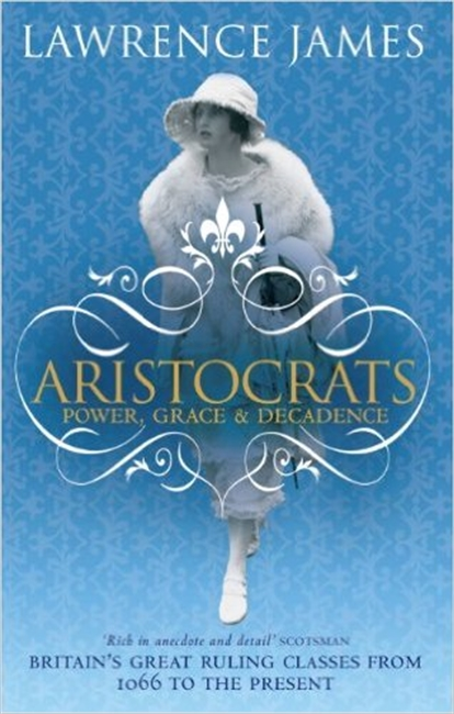 Aristocrats Power, Grace, Decadence