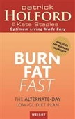 Burn Fat Fast : The Alternate-Day Low-GL Diet Plan