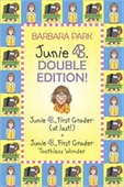Junie B. Double Edition: Junie B. First Grader (At Last!) And Junie B. Toothless Wonder