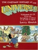 Cartoon History Of The Universe 2: Volumes 8-13 (Pt.2)