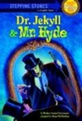 Stepping Stones : Dr. Jekyll & Mr. Hyde