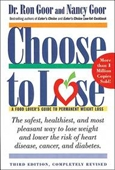 Choose To Lose: A Food Lovers Guide To Permanent Weight Loss