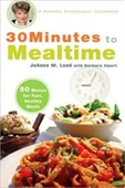 30 Minutes To Mealtime: A Healthy Exchanges Cookbook (Healthy Exchanges Cookbooks)