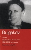 Bulgakov Six Plays