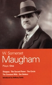 Maugham Plays: One: Sheppey, The Sacred Flame, The Circle, The Constant Wife, and Our Betters (World Classics) (Vol 1)