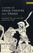 Guide To Greek Theatre And Drama (Methuen Drama)
