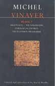 Vinaver Plays: 2: High Places; The Neighbours; Portrait of a Woman; The Television Programme (Methuen Contemporary Dramatists) (Vol 2)