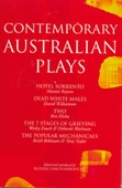 Contemporary Australian Plays: The Hotel Sorrento, Dead White Males, Two, The 7 Stages of Grieving, The Popular Mechanicals (Methuen Contemporary Dramatist)