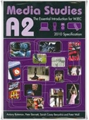 A2 Media Studies : The Essential Introduction For WJEC
