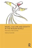Music Culture And Identity in The Muslim World