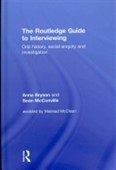 The Routledge Guide to Interviewing : Oral History, Social Enquiry and Investigation