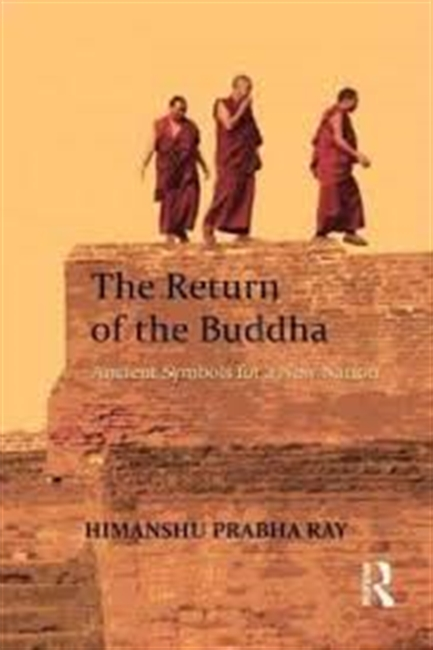 The Return of The Buddha : Ancient Symbols For A New Nation