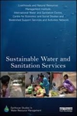 Sustainable Water And Sanitation Services : The Life-Cycle Cost Approach to Planning And Management