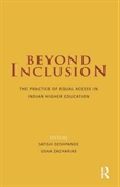Beyond Inclusion : The Practice of Equal Access in Indian Higher Education