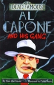 Dead Famous : Al Capone And His Gang