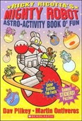 Ricky Ricottas Mighty Robot (Astro-Activity Book OFun)