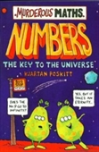 Numbers, the Key to the Universe (Murderous Maths)
