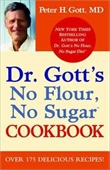 Dr. Gotts No Flour, No Sugar Cookbook