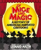 Of Mice And Magic: A History Of American Animated Cartoons; Revised And Updated (Plume Books)