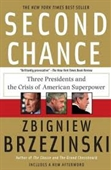 Second Chance : Three Presidents And The Crisis of American Superpower