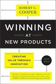 Winning At New Products : Creating Value Through Innovation