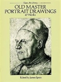 Old Master Portrait Drawings: 47 Works (Dover Art Library Series)