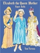 Elizabeth The Queen Mother Paper Dolls (Empresses & Queens)