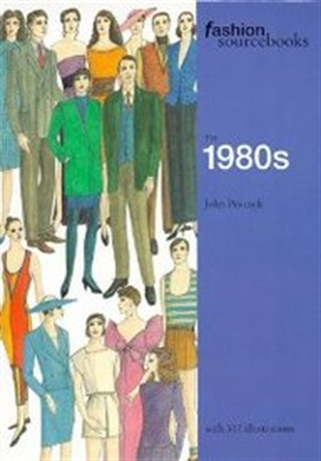 The 1980s (Fashion Sourcebooks)