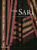 The Sari : Syles Patterns History Techniques
