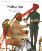 Maharaja : The Spectacular Heritage of Princely India