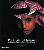 Portrait of Islam : A Journey Through The Muslim World
