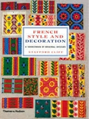 French Style And Decoration : A Sourcebook of Original Designs
