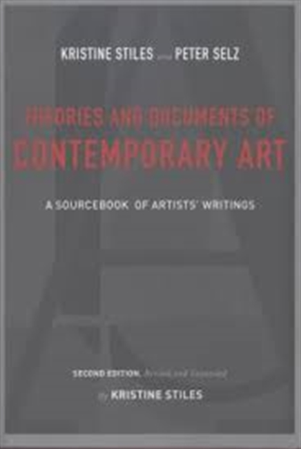 Theories And Documents of Contemporary Art : A Sourcebook of Artists Writings