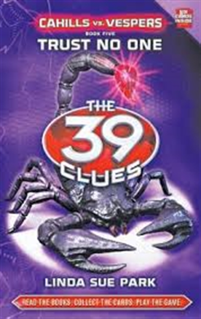 The 39 Clues: Cahillls vs Vespers - Trust No One