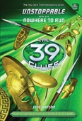 The 39 Clues: Unstoppable No.1: Nowhere To Run